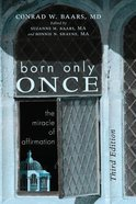 Born Only Once, Third Edition eBook