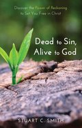 Dead to Sin, Alive to God eBook