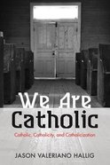 We Are Catholic eBook