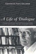 A Life of Dialogue Paperback
