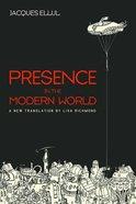 Presence in the Modern World (New Translation)
