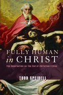 Fully Human in Christ eBook