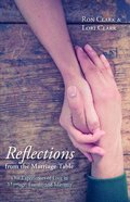 Reflections From the Marriage Table Paperback