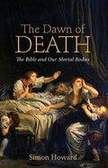 The Dawn of Death eBook