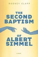 The Second Baptism of Albert Simmel eBook