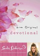 Live Original Devotional (Sadie Robertson Gift Products Series) Hardback