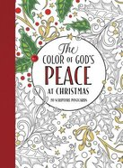 The Color of God's Peace At Christmas (Adult Coloring Books Series)
