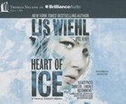 Heart of Ice (Unabridged, 7 CDS) (#03 in Triple Threat Novel Audio Series) CD