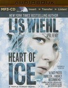 Heart of Ice (Unabridged, MP3) (#03 in Triple Threat Novel Audio Series) CD