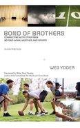 Bond of Brothers (Unabridged, 6 Cds) CD