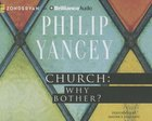 Church Why Bother? (Unabridged, 2 Cds)