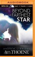 Beyond the Farthest Star (Unabridged, Mp3) CD
