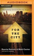 For the City (Unabridged, MP3) (Exponential Audio Series) CD