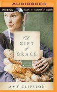 A Gift of Grace (Unabridged, MP3) (#01 in Kauffman Amish Bakery Audiobook Series) CD