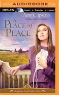 A Place of Peace (Unabridged, MP3) (#03 in Kauffman Amish Bakery Audiobook Series)