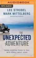 The Unexpected Adventure (Unabridged, Mp3) CD