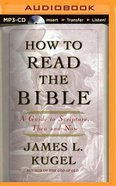 How to Read the Bible (Unabridged Mp3)