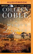 A Heart's Danger (Unabridged, MP3) (#03 in Journey Of The Heart Audio Series) CD