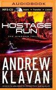Hostage Run (Unabridged, MP3) (#02 in Mindwar Trilogy Audio Series) CD
