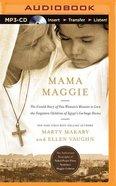 Mama Maggie (Unabripdged, Mp3) CD