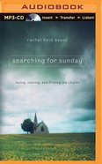 Searching For Sunday (Unabridged, Mp3) CD