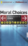 Moral Choices (Unabridged, 17 Cds) CD