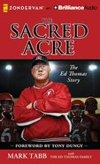 The Sacred Acre (Unabridged, 6 Cds) CD