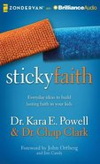 Sticky Faith (Unabridged, 6 Cds) CD