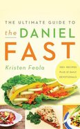 The Ultimate Guide to the Daniel Fast (Unabridged, 3 Cds) CD