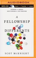 The Fellowship of Differents (Unabridged, Mp3) CD