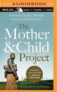 The Mother and Child Project (Unabridged, Mp3) CD