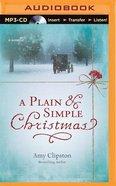Plain and Simple Christmas (Unabridged, MP3) (Kauffman Amish Christmas Audio Collection Series) CD