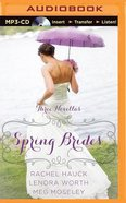 Spring Brides (Unabridged, MP3) (Mar, Apr, May) (A Year Of Weddings Novella Series Audio) CD
