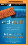 Sticky Faith (Unabridged, Mp3) CD