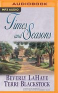 Times and Seasons (Unabridged, MP3) (#03 in Cedar Circle Seasons Audio Series) CD