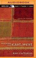 Walking From East to West (Unabridged, Mp3) CD