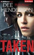 Taken (Unabridged, 10 Cds)