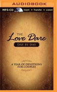 The Love Dare Day By Day (Unabridged, Mp3) CD