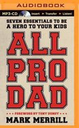 All Pro Dad (Unabridged, Mp3) CD