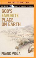 God's Favorite Place on Earth (Unabridged, Mp3)