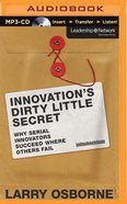 Innovation's Dirty Little Secret (Unabridged, Mp3) CD