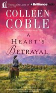 A Hearts Betrayal (Unabridged, 5 CDS) (#04 in Journey Of The Heart Audio Series)