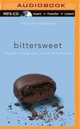 Bittersweet (Unabridged, Mp3) CD