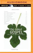 The Naked Gospel (Unabridged, Mp3) CD