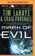 Mark of Evil (Unabridged, MP3) (#04 in End Audio Series) CD