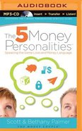 The 5 Money Personalities (Unabridged, Mp3) CD