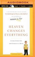 Heaven Changes Everything (Unabridged, Mp3) CD
