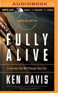 Fully Alive (Unabridged, Mp3) CD