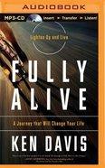 Fully Alive (Unabridged, Mp3)