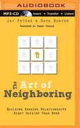 The Art of Neighbouring (Unabridged, Mp3) CD